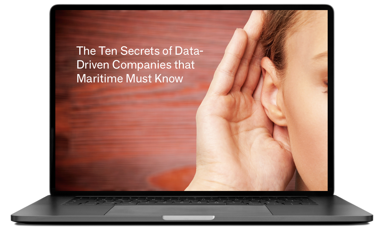 The Ten Secrets of Data-Driven Companiest that Maritime Must Know
